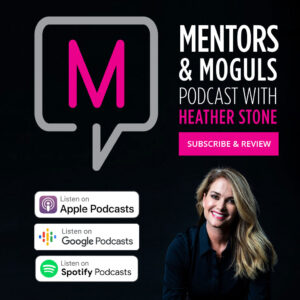 Mentors & Moguls Podcast Subscribe